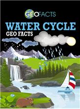 Water Cycle Geo Facts - HC