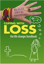 Coping with Loss. The Life Changes Handbook - PB