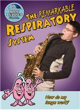 The Remarkable Respiratory System: How do my lungs work? - PB
