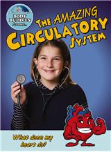 The Amazing Circulatory System: How does my heart work? - PB