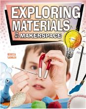 Exploring Materials in My Makerspace - HC