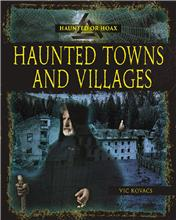 Haunted Towns and Villages - HC