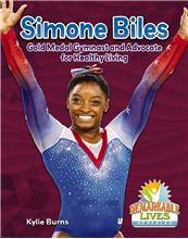 Simone Biles: Gold Medal Gymnast and Advocate for Healthy Living - PB