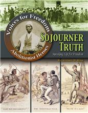 Sojourner Truth: Speaking Up for Freedom - HC