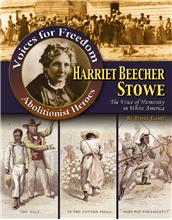 Harriet Beecher Stowe: The Voice of Humanity in White America - PB