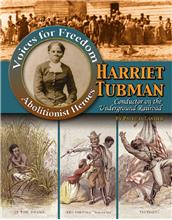 Harriet Tubman: Conductor on the Underground Railroad - PB