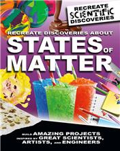 Recreate Discoveries About States of Matter - PB