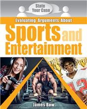 Evaluating Arguments About Sports and Entertainment - HC