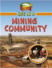 Life in a Mining Community - PB