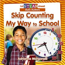 Skip Counting My Way to School - HC
