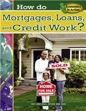 How do Mortgages, Loans, and Credit Work?-ebook