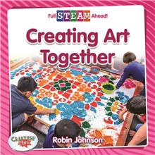 Creating Art Together - HC