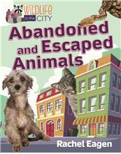 Abandoned and Escaped Animals - HC