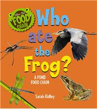 Who Ate the Frog? A Pond Food Chain - PB