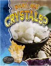 What Are Crystals? - HC