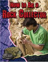How to be a Rock Collector - PB