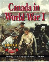 Canada in World War I: Outstanding Victories Create a Nation - eBook