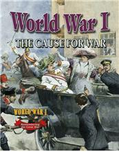 World War I: The Cause for War - eBook