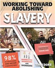 Working Toward Abolishing Slavery - HC