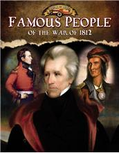 Famous People of the War of 1812 - HC