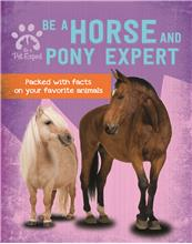 Be a Horse and Pony Expert - HC