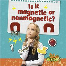 Is it magnetic or nonmagnetic?-ebook