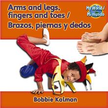 Arms and legs, fingers and toes / Brazos, piernas y dedos - PB