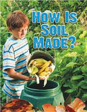 How Is Soil Made?-ebook