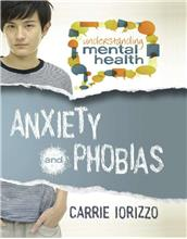 Anxiety and Phobias - eBook