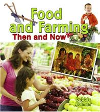 Food and Farming Then and Now  - eBook
