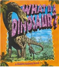 What is a Dinosaur? - PB