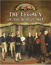 The Legacy of the War of 1812-ebook