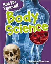 See for Yourself: Body Science - HC
