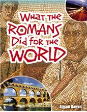 What the Romans Did for the World - PB